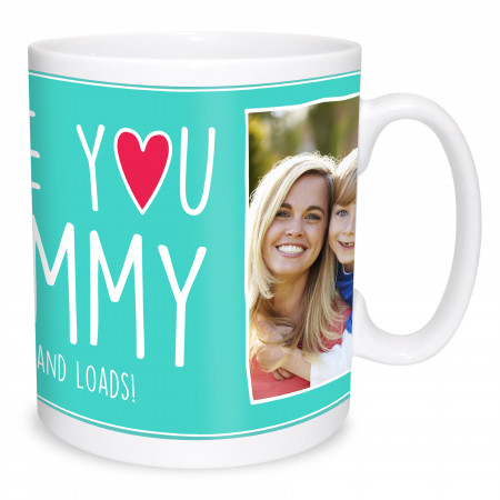 Love You Mummy Photo Mug