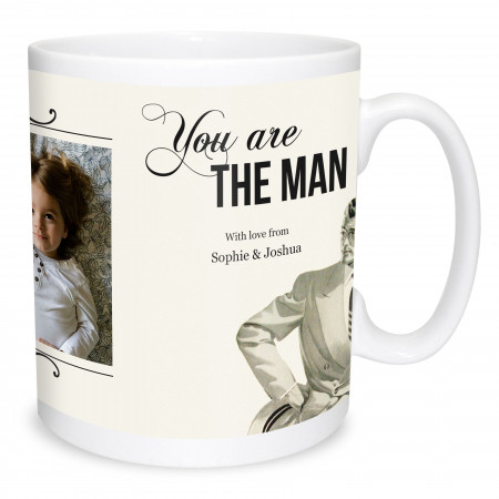 You Are The Man Photo Mug