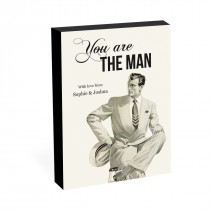 "8"" x 6"" You Are The Man Photo Block"