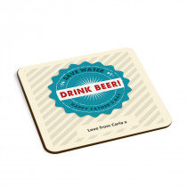 Drink Beer Coaster