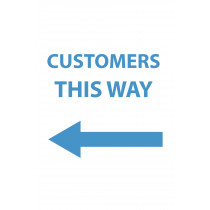 CUSTOMERS THIS WAY (LEFT) COVID-19 POSTER 20x30""