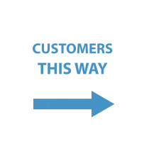 CUSTOMERS THIS WAY (RIGHT) COVID-19 POSTER 20x30""