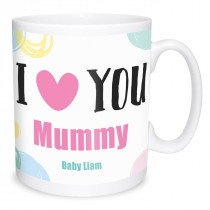 I Love You Mummy Mug