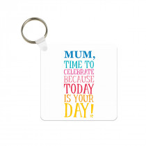 Today Is Your Day Plastic Photo Keyring