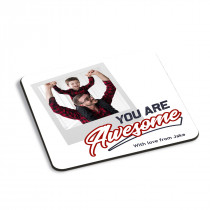 You Are Awesome Coaster
