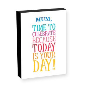 "10"" x 8"" Today Is Your Day Photo block"