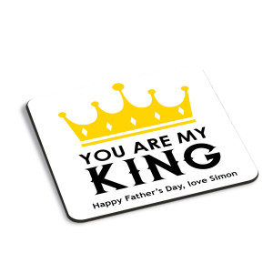 You Are My King Coaster