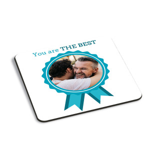 You Are The Best Coaster